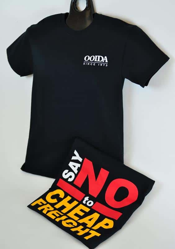 OOIDA Say No to Cheap Freight T-shirt